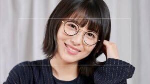 浜辺美波『メガネ』のブランドやお店はどこ?【ウチカレ】ドラマでの眼鏡姿がかわいい!